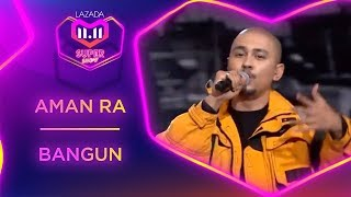 Download Lagu Bangun - Aman RA | #MyLazada1111