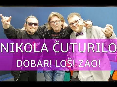 Dobar Loš Zao //// Gost: Nikola Čuturilo Čutura - 15. mart 2019.