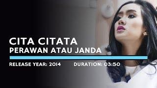 Gambar cover Cita citata - Perawan Atau Janda (Lyric)