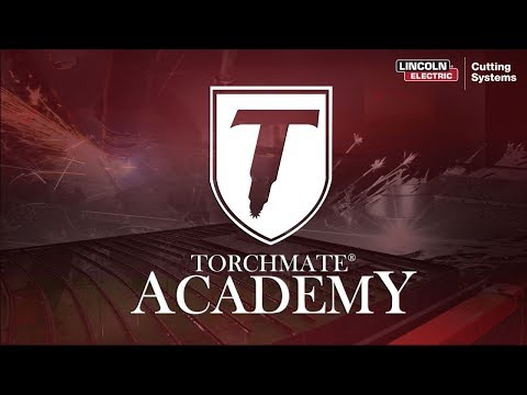 Welcome to Torchmate Academy, CNC Plasma Table Operator Training for Torchmate Machines