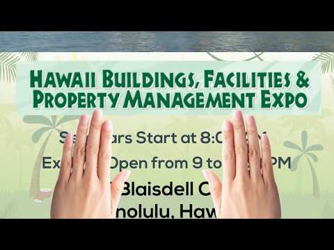 Hawaii Buildings, Facilities and Property Management Expo 2018
