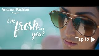 #FreshItUp with Amazon Fashion!