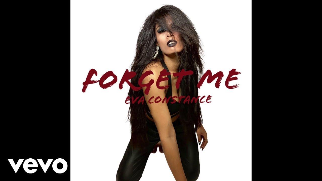Eva Constance - Forget Me (AUDIO)