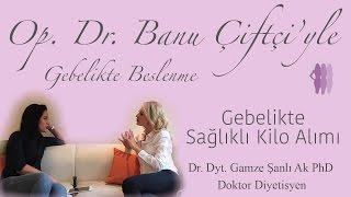 Gebelikte Sağlıklı Kilo Alımı - Dr. Dyt. Gamze Şanlı Ak