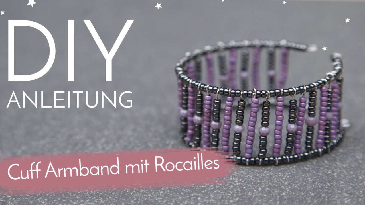 DIY Anleitung - Cuff Armband mit Rocailles - YouTube