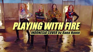 [Indonesia Version] BLACKPINK - 불장난 (PLAYING WITH FIRE)