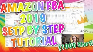 AMAZON FBA 2019 STEP BY STEP BEGINNER GUIDE!!!