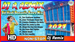 DJ R (Ronty) Remix || Old Hindi Romantic Dance Mix 2021 || ONLY RSS_PRESENT
