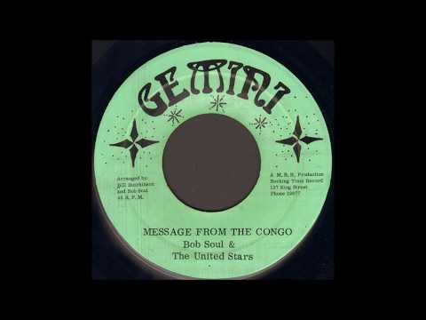 Bob Soul & The United Stars - Message From The Congo