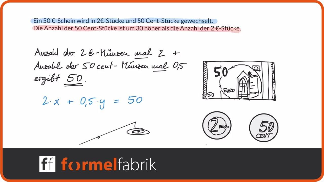 Lineare Gleichungssysteme Wie Viele 2 Euro Münzen Und Wie Viele 50
