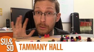 Tammany Hall - Shut Up & Sit Down Review
