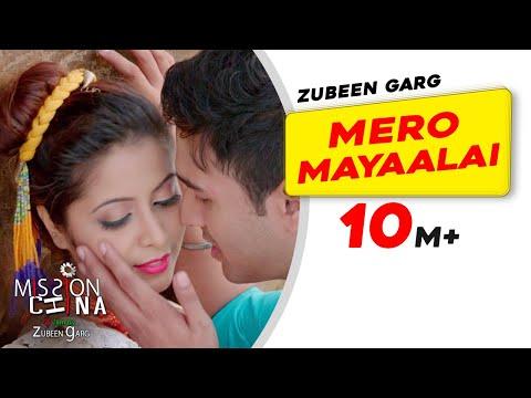 Mero Mayaalai  Full Video   Mission China  Zubeen Garg  Shatabdi