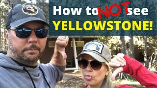 RV Living | Yellowstone National Park [Where to NOT Stay] | Changing Lanes!