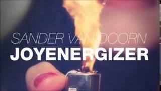 Sander Van Doorn vs. Money-G - Joyenergizer (Crazy Shakers