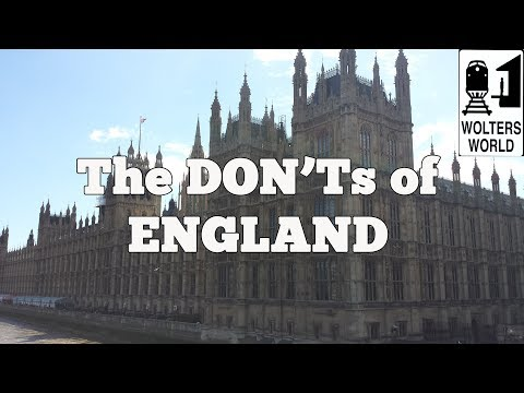 Visit England  - The DONTs of Visiting England