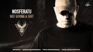 Nosferatu - Not Giving A Shit (NEO113)
