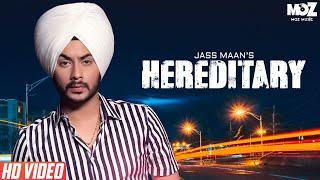 HEREDITARY (OFFICIAL VIDEO) JASS MAAN | New Punjabi Songs 2018 | Latest Punjabi Songs 2018