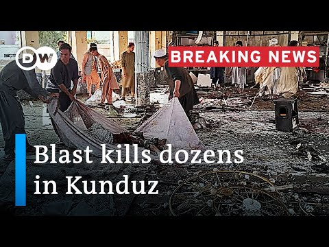 Explosion at Shiite mosque leaves at least 50 dead in Kunduz, Afghanistan | DW News