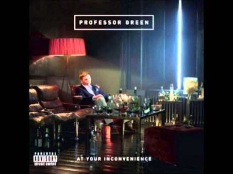 Professor Green- At your in Inconvenience