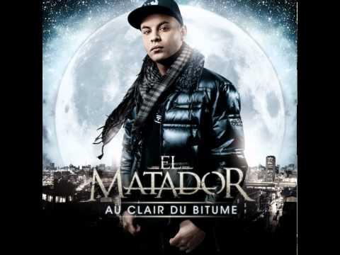 EL MATADOR - j'voulais te dire Feat. BRASCO