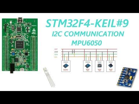 STM32F4-KEIL-ARM#9 I2C Communication MPU6050 - YouTube