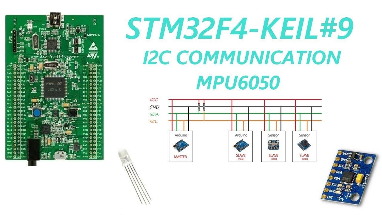 STM32F4-KEIL-ARM#9 I2C Communication MPU6050