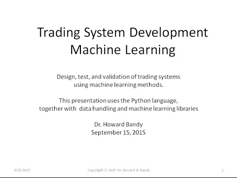 Machine Learning Trading System Development