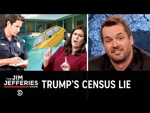Jim Slams the Proposal for a Citizenship Question on the U.S. Census - The Jim Jefferies Show