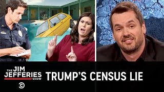 Download Jim Slams the Proposal for a Citizenship Question on the U.S. Census - The Jim Jefferies Show Mp3 and Videos
