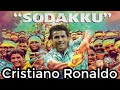 SODAKKU CRISTIANO RONALDO VERSION mp3