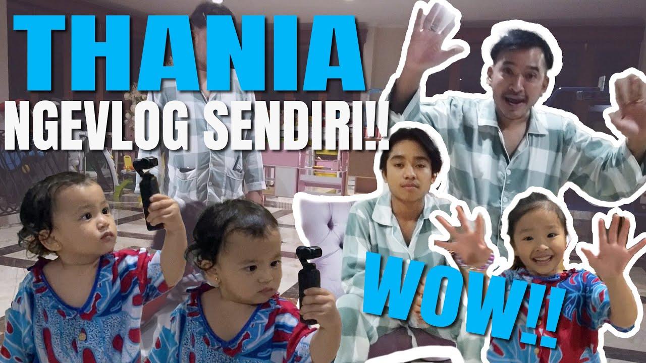 The Onsu Family - WOW!! Thania udah bisa ngevlog sendiri!!