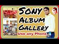 How to Use Sony Album Gallery any Phone__ technical text 🔥
