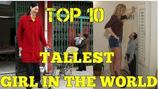 top 10 tallest girl in the world