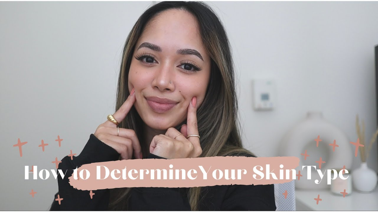 Download How to Determine Your Skin Type   AT-HOME TEST