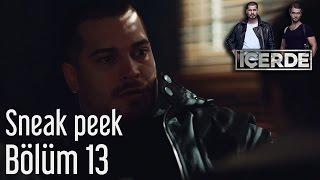 İçerde 13. Bölüm - Sneak Peek