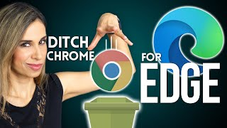 Why I Prefer Edge to Chrome (and YOU WILL TOO!)