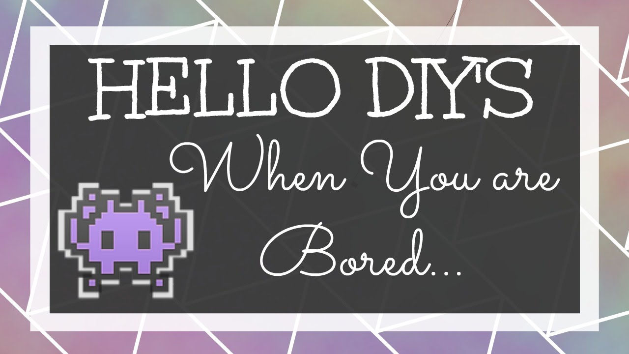 Hello Diy 60 Things To Do When You Are Bored Jar Youtube