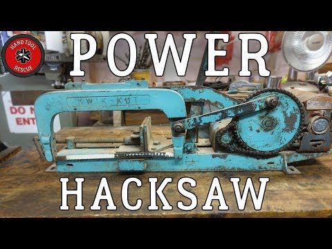 Power Hacksaw [Restoration]