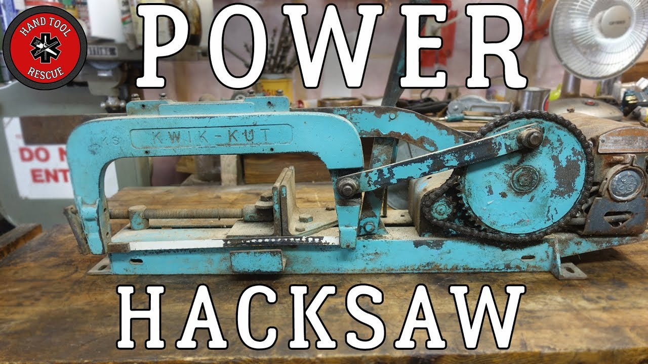 Power Hacksaw [Restoration] - YouTube