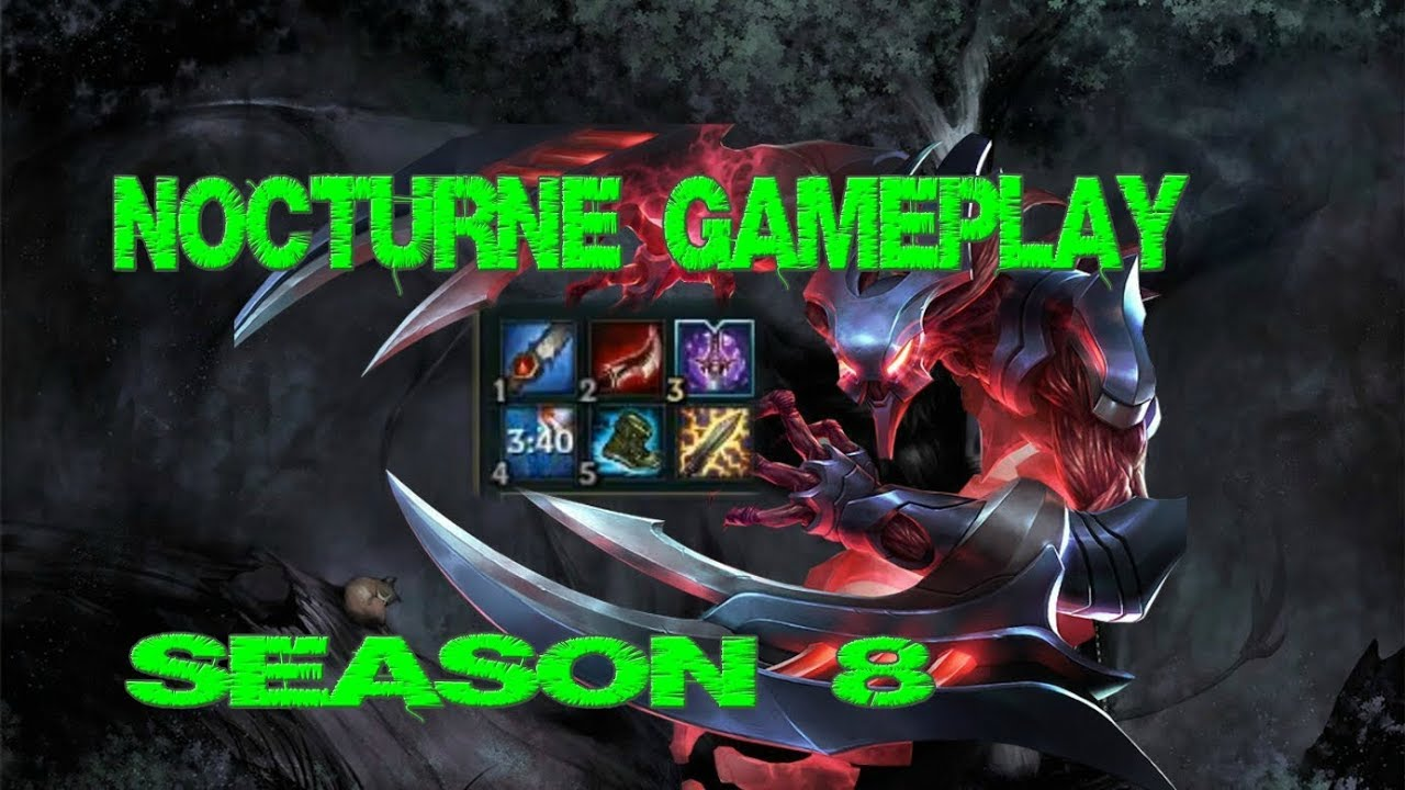 how to play nocturne season 8