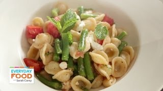 Raw Tomato And Green Bean Pasta - Everyday Food With Sarah Carey