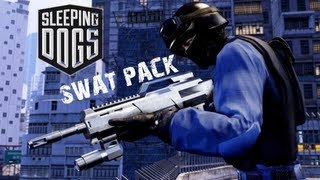 Sleeping Dogs - Swat Pack