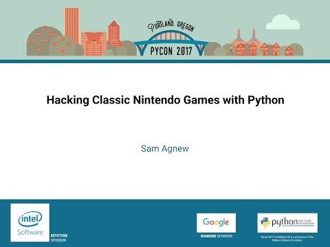 Sam Agnew   Hacking Classic Nintendo Games with Python   PyCon 2017