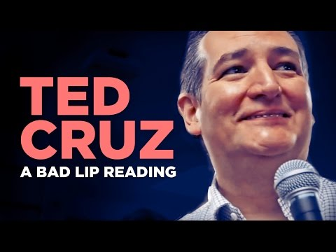 'TED CRUZ' — A Bad Lip Reading