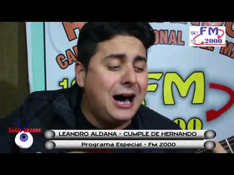 RADIO IMAGEN HERNANDO - CUMPLE HERNANDO - LEANDRO ALDANA - PROGRAMA ESPECIAL FM 2000