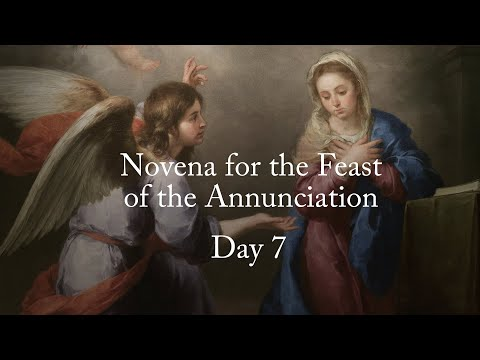 The Novena for the Feast of the Annunciation - Day 7