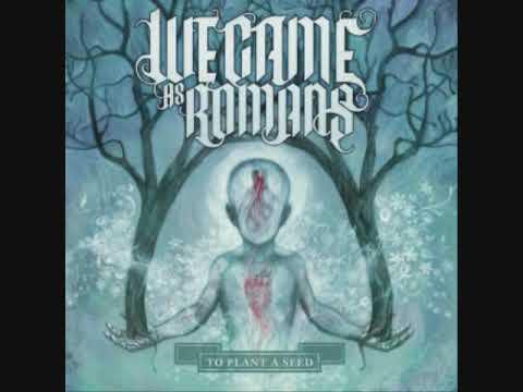 Beliefs - We Came As Romans