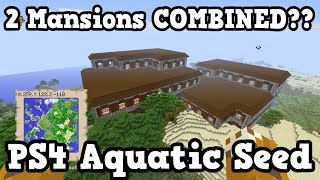 Minecraft PS4 Aquatic Update Seed - 2 MANSIONS COMBINED