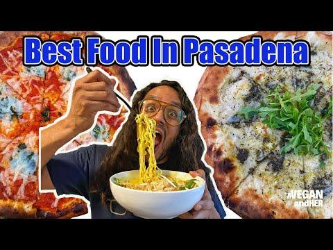 BEST FOOD IN PASADENA | Vegan Food in Pasadena