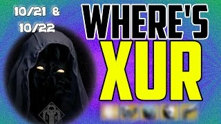 where s xur xurs location today october 21 october 22 10 21 10 22